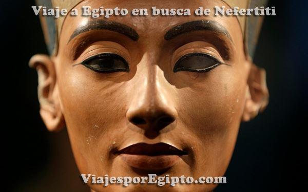 Viaje a EGIPTO ⇒ En busca de Nefertiti